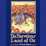 The Marvelous Land of Oz by L. Frank Baum 80-054397