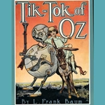 Tik-Tok of Oz by L. Frank Baum 80-133559