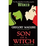 Son of a Witch by Gregory Maguire 80-714733